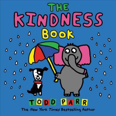 The Kindness Book cover - an elephant sheltering a dog from the rain with an umbrella on a blue background