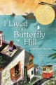 i lived on butterfly hill by Agosín, Marjorie.