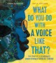 what do you do with a voice like that the story of extraordinary congresswoman barbara jordan by Barton, Chris.